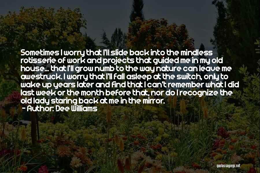 Dee Williams Quotes 903574