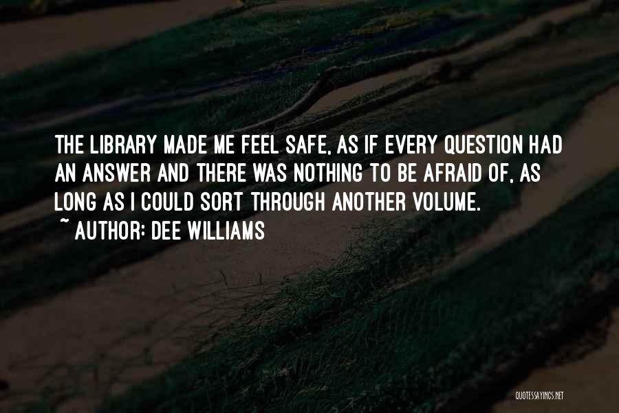 Dee Williams Quotes 951754