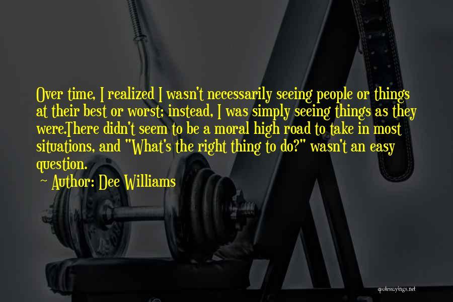 Dee Williams Quotes 965093