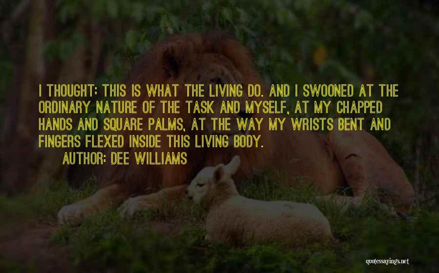 Dee Williams Quotes 994767