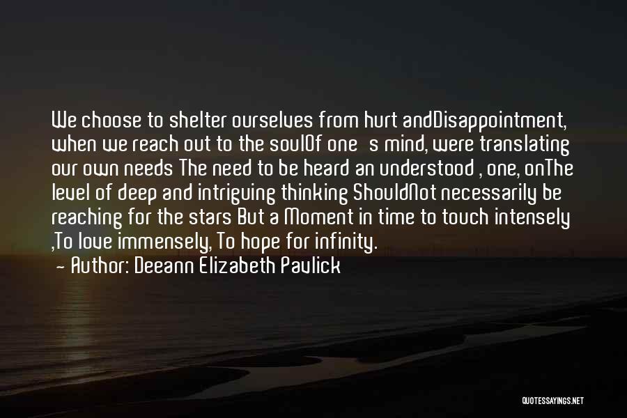 Deeann Elizabeth Pavlick Quotes 395260
