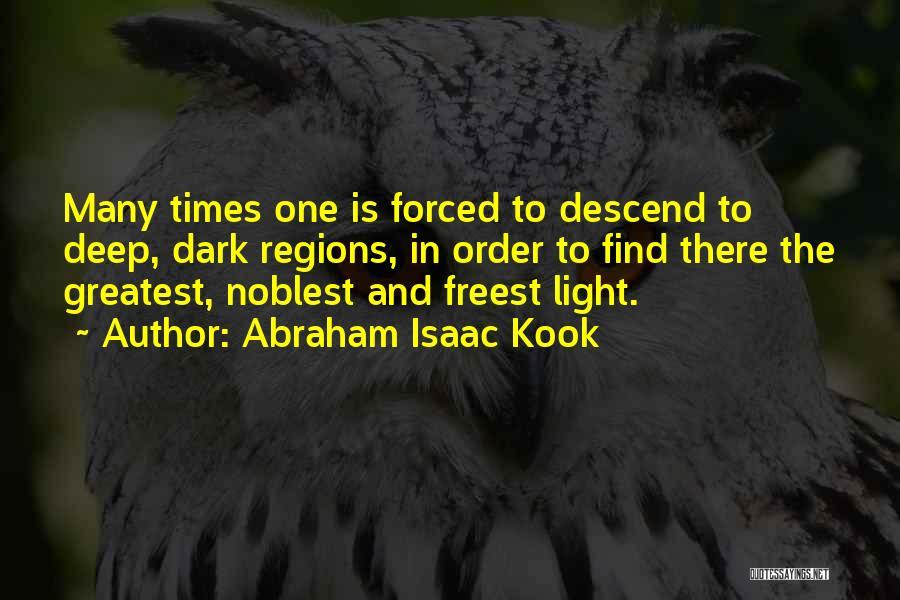 Deep Dark Love Quotes By Abraham Isaac Kook