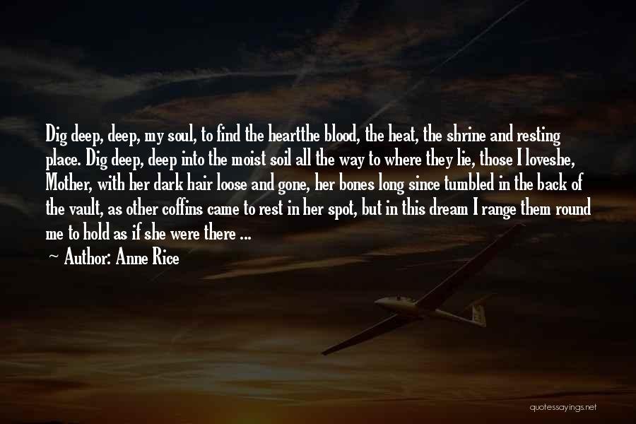 Deep Dark Love Quotes By Anne Rice