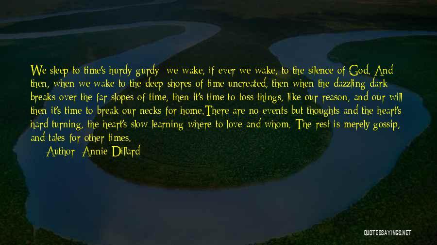 Deep Dark Love Quotes By Annie Dillard
