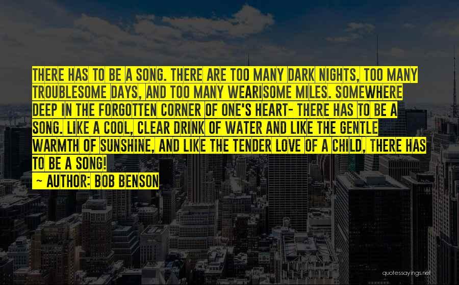 Deep Dark Love Quotes By Bob Benson