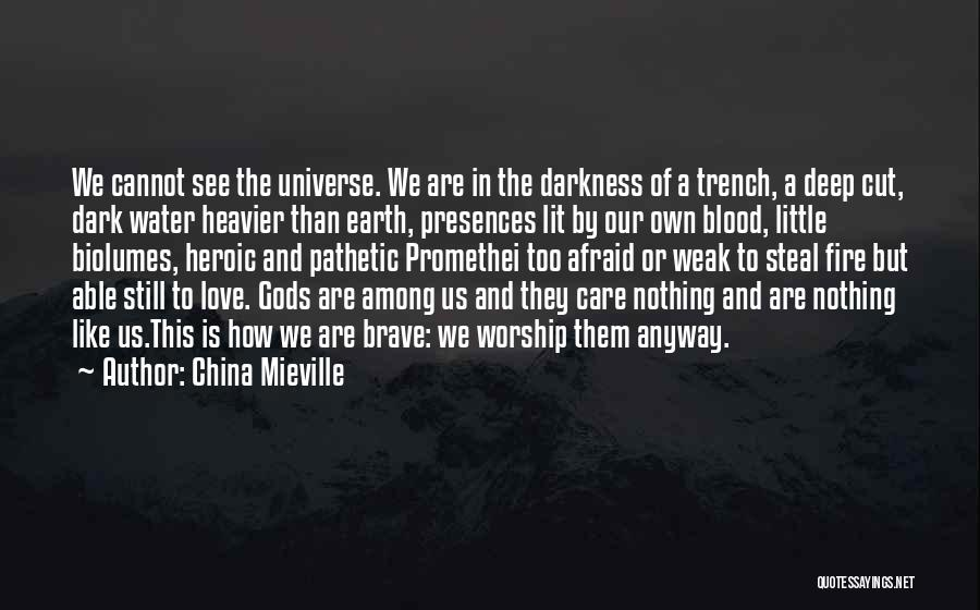 Deep Dark Love Quotes By China Mieville