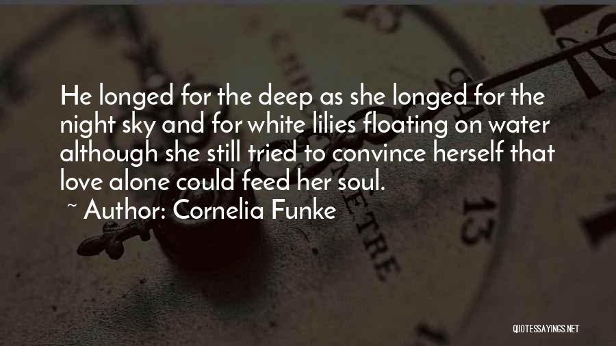 Deep Dark Love Quotes By Cornelia Funke