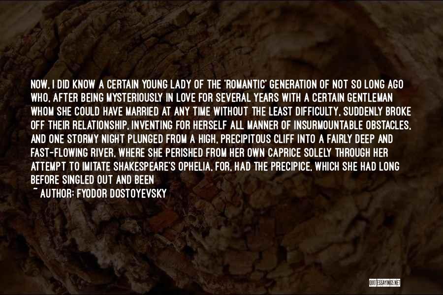 Deep Dark Love Quotes By Fyodor Dostoyevsky