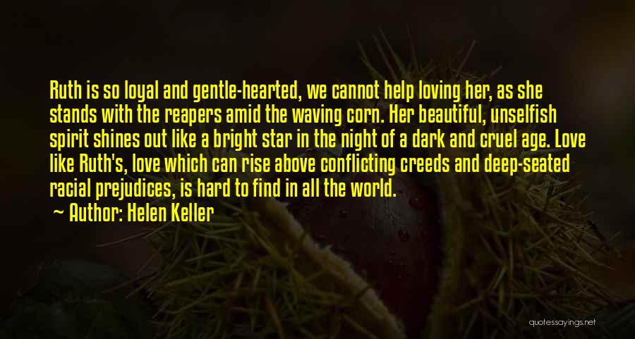 Deep Dark Love Quotes By Helen Keller