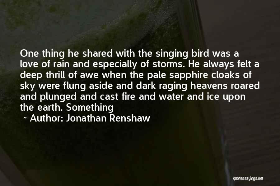 Deep Dark Love Quotes By Jonathan Renshaw