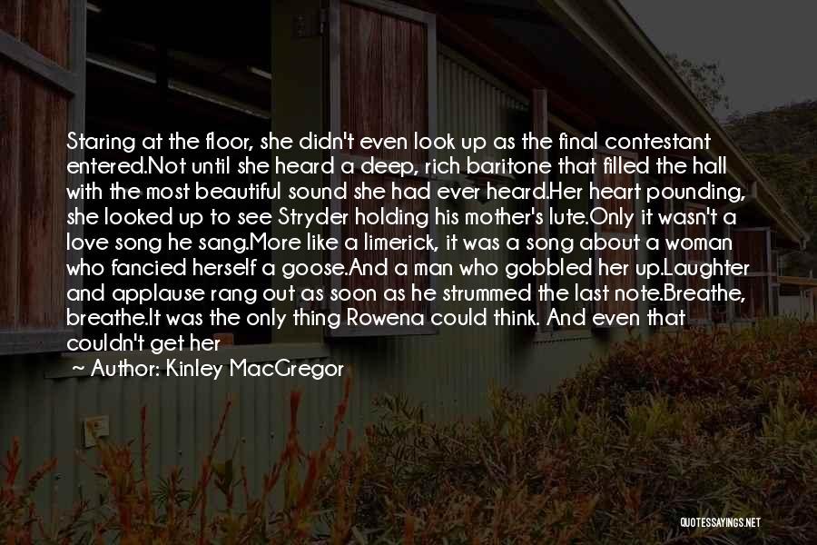 Deep Dark Love Quotes By Kinley MacGregor