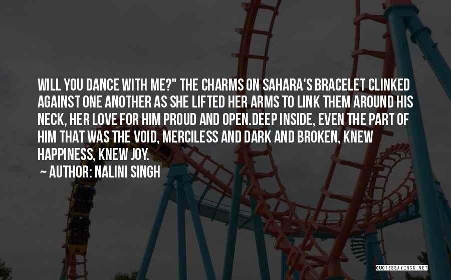 Deep Dark Love Quotes By Nalini Singh