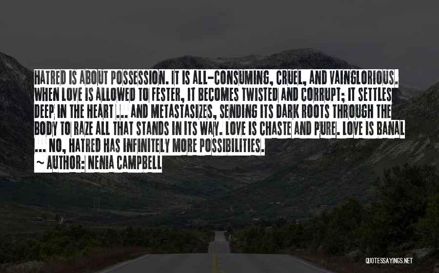 Deep Dark Love Quotes By Nenia Campbell
