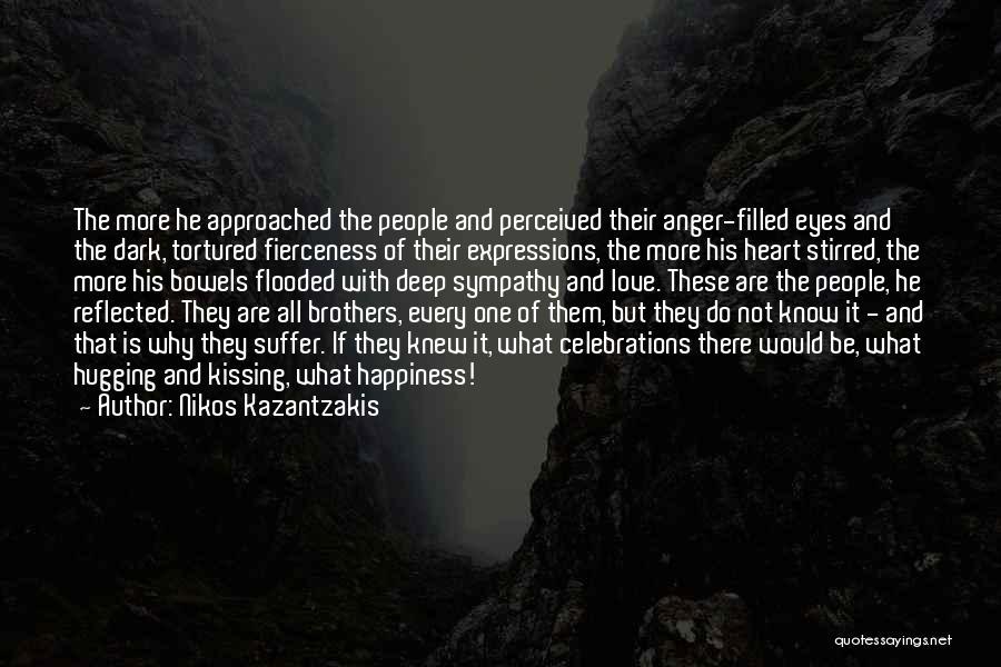 Deep Dark Love Quotes By Nikos Kazantzakis