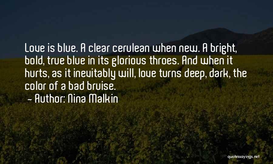Deep Dark Love Quotes By Nina Malkin
