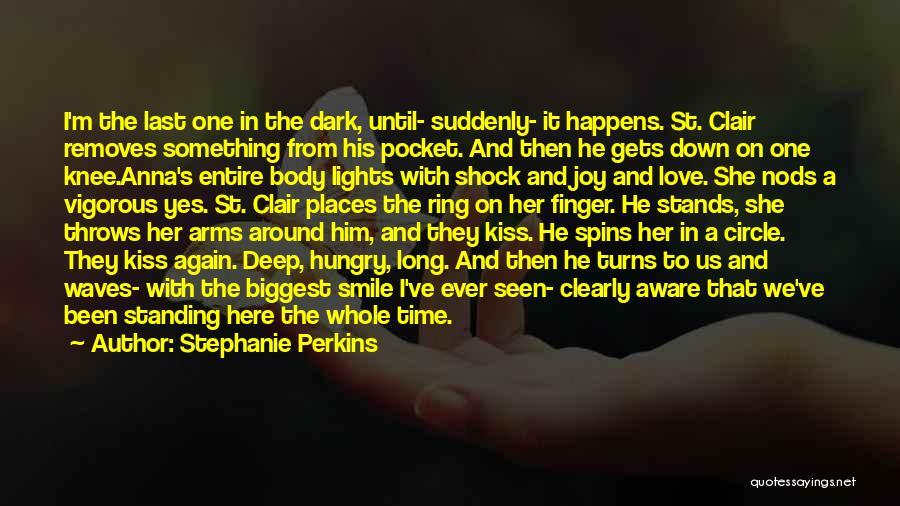 Deep Dark Love Quotes By Stephanie Perkins