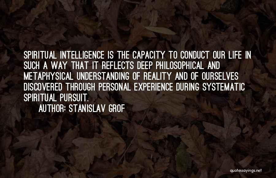 Deep Life Philosophical Quotes By Stanislav Grof