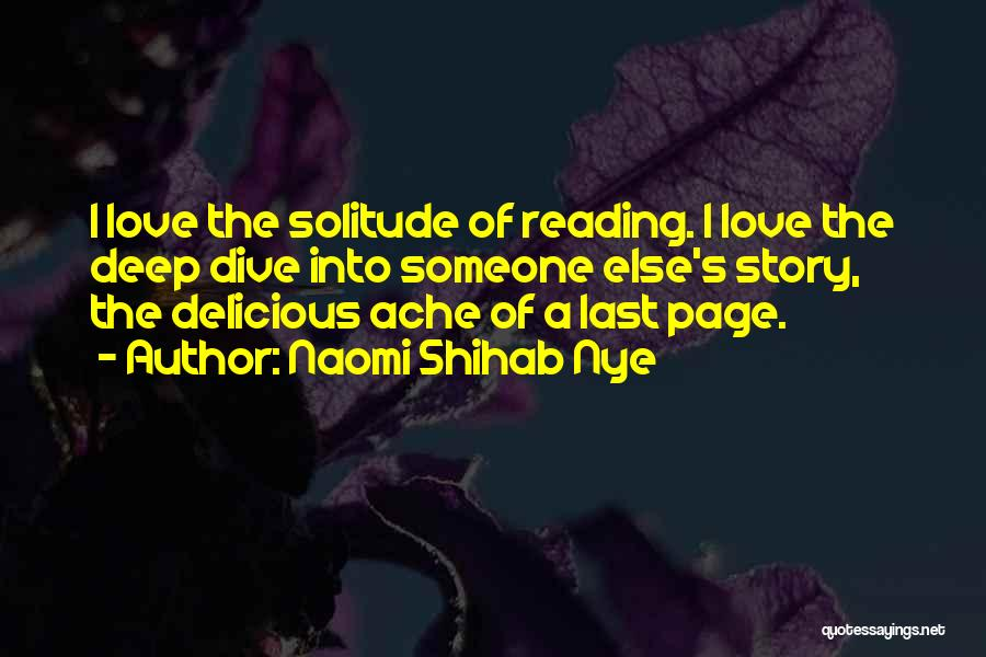 Deep Literature Love Quotes By Naomi Shihab Nye