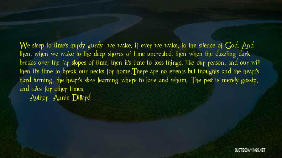 Deep Love Thoughts Quotes By Annie Dillard