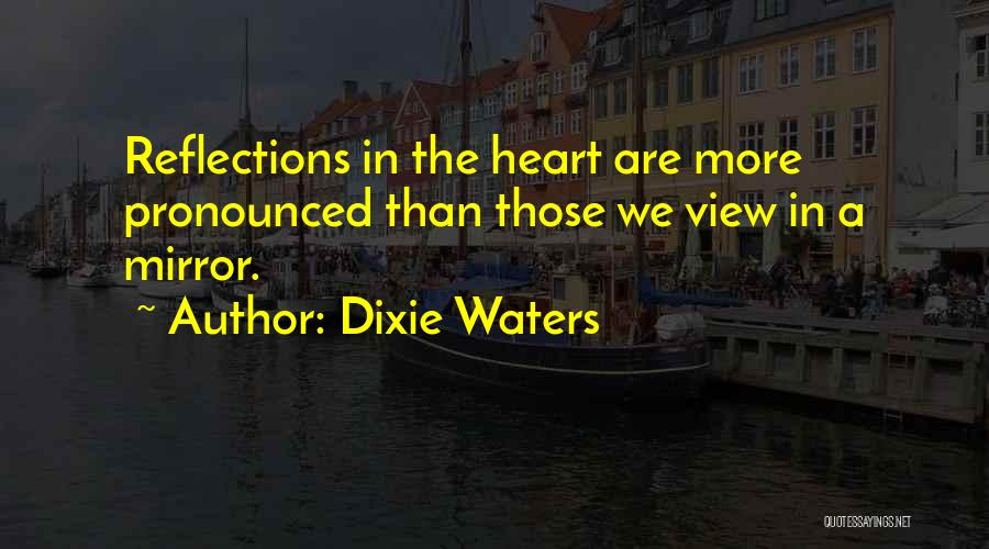 Deep Love Thoughts Quotes By Dixie Waters