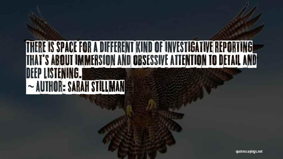Deep Space Quotes By Sarah Stillman