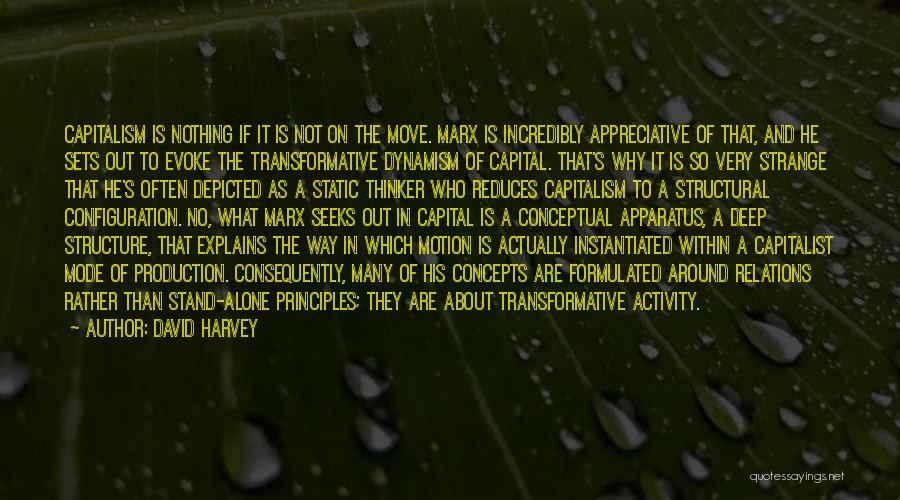 Deep Thinker Quotes By David Harvey
