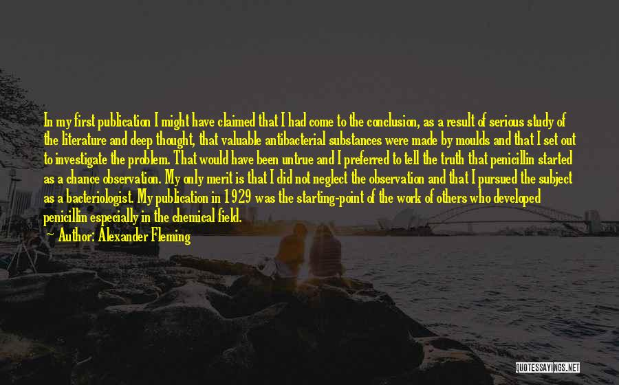 Deep Truth Quotes By Alexander Fleming