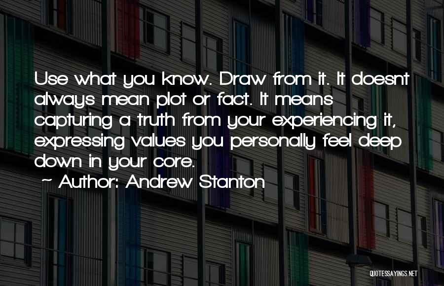 Deep Truth Quotes By Andrew Stanton