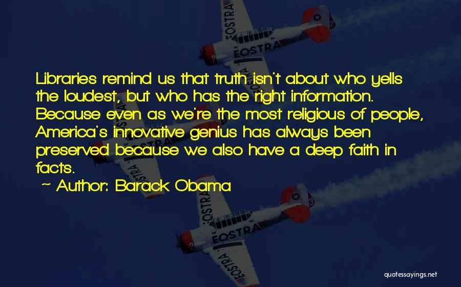 Deep Truth Quotes By Barack Obama
