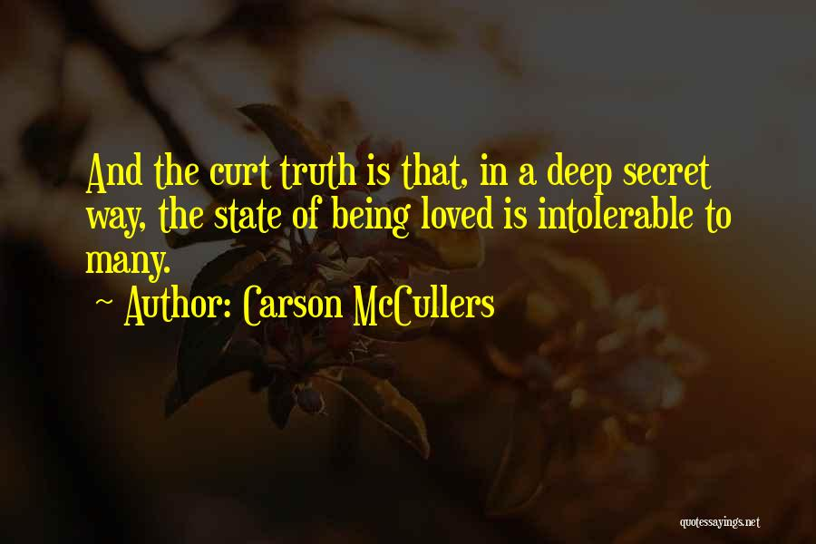 Deep Truth Quotes By Carson McCullers