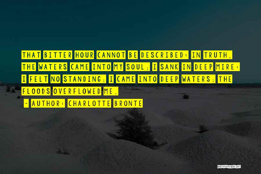 Deep Truth Quotes By Charlotte Bronte