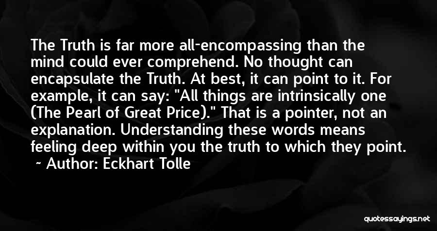 Deep Truth Quotes By Eckhart Tolle