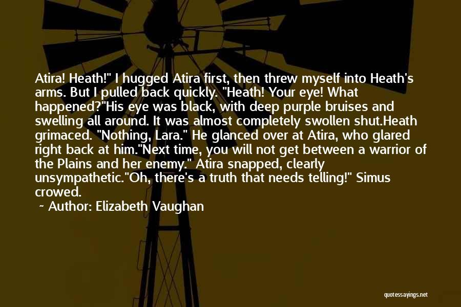 Deep Truth Quotes By Elizabeth Vaughan