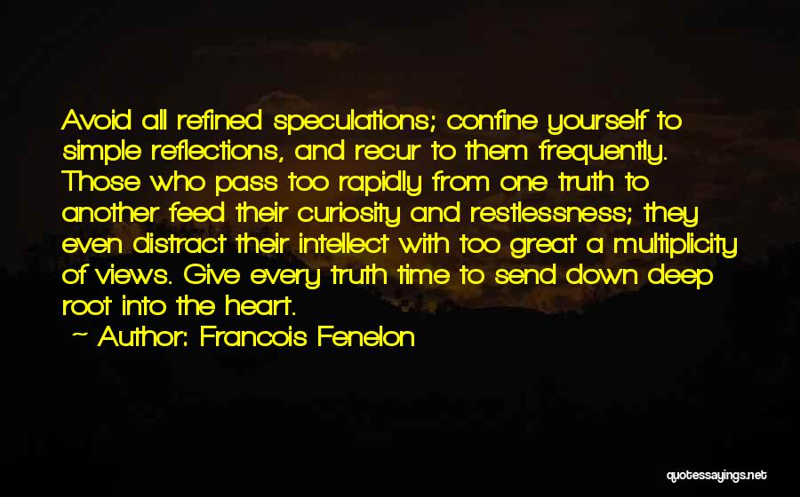 Deep Truth Quotes By Francois Fenelon
