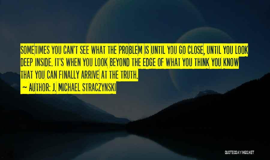 Deep Truth Quotes By J. Michael Straczynski