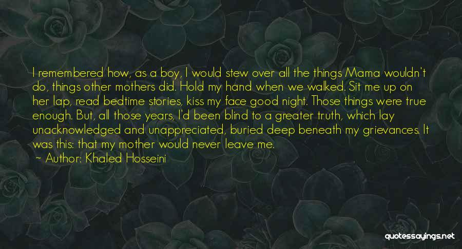 Deep Truth Quotes By Khaled Hosseini
