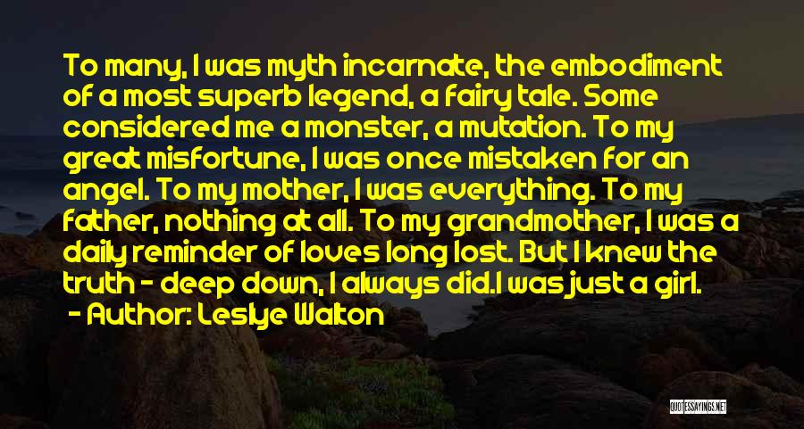 Deep Truth Quotes By Leslye Walton