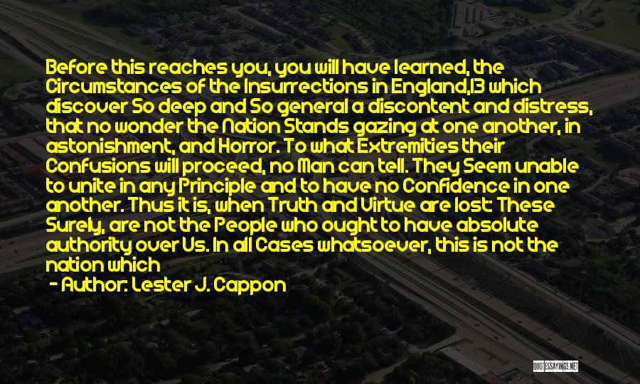 Deep Truth Quotes By Lester J. Cappon
