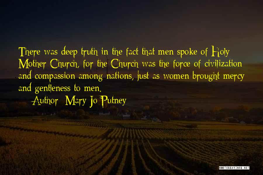 Deep Truth Quotes By Mary Jo Putney
