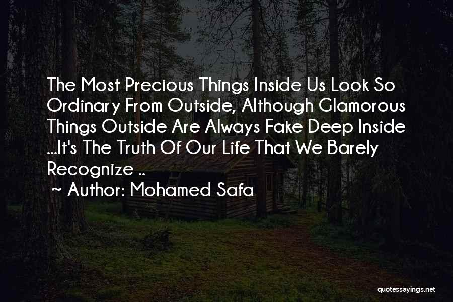 Deep Truth Quotes By Mohamed Safa