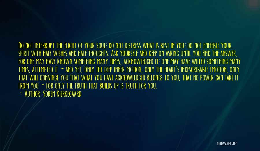 Deep Truth Quotes By Soren Kierkegaard
