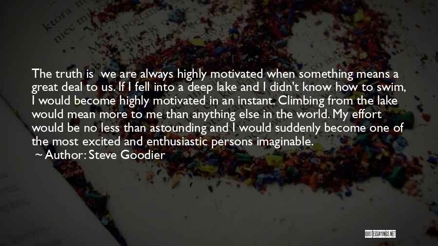 Deep Truth Quotes By Steve Goodier