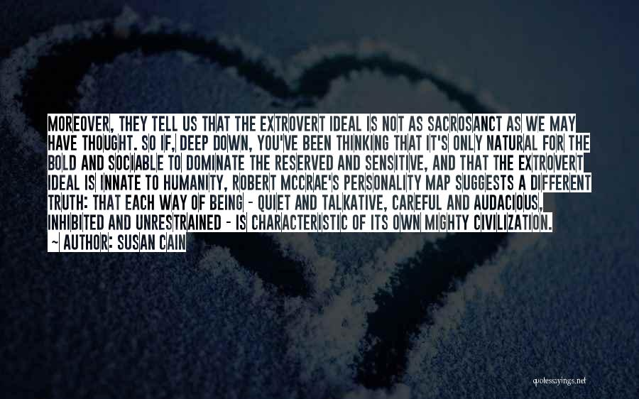 Deep Truth Quotes By Susan Cain