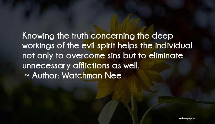 Deep Truth Quotes By Watchman Nee