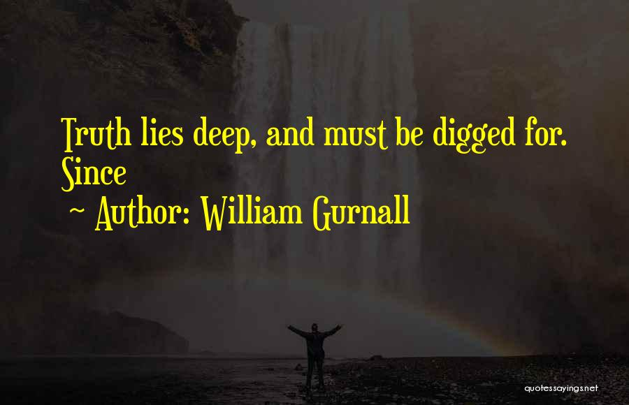 Deep Truth Quotes By William Gurnall