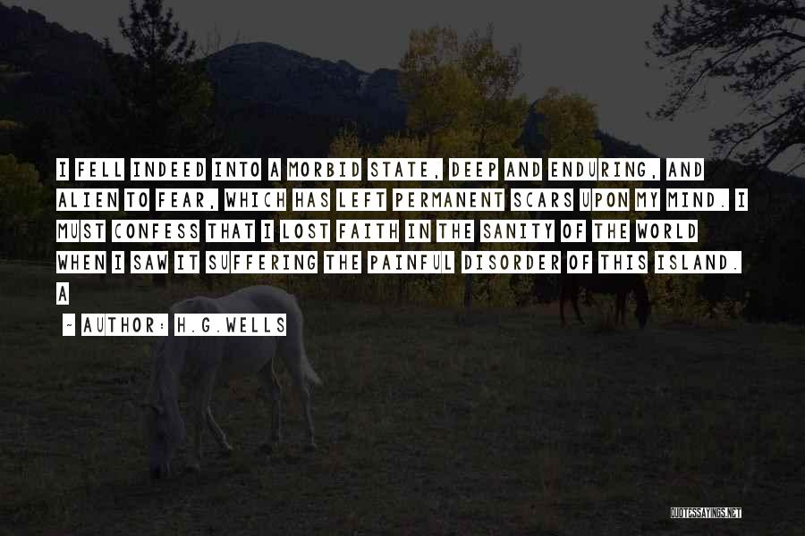Deep Wells Quotes By H.G.Wells