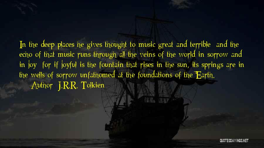 Deep Wells Quotes By J.R.R. Tolkien