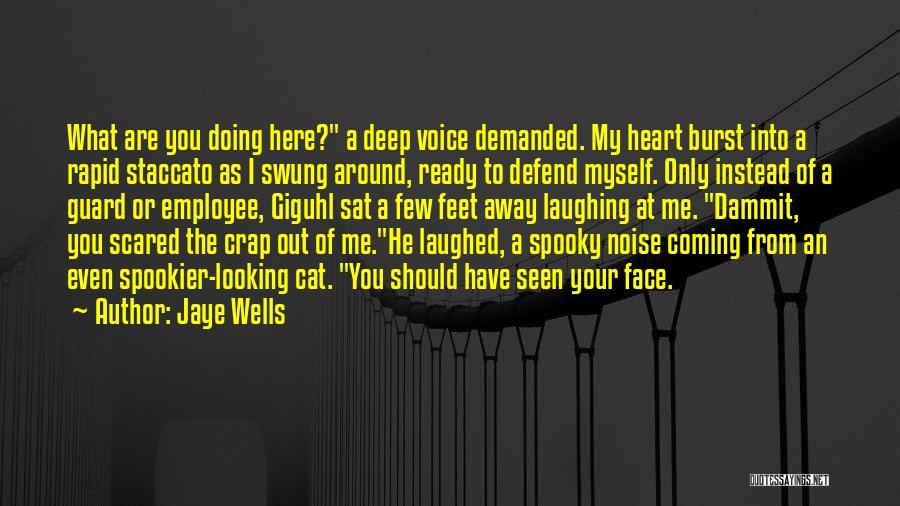 Deep Wells Quotes By Jaye Wells