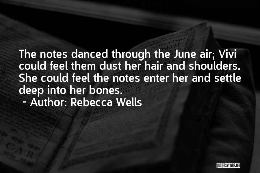 Deep Wells Quotes By Rebecca Wells