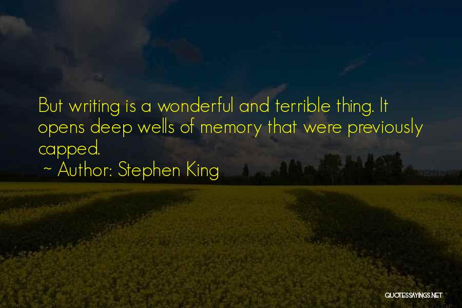 Deep Wells Quotes By Stephen King